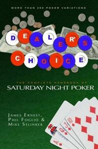 Picture of Dealer's Choice: The Complete Book of Saturday Night Poker