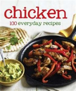 Picture of Chicken: 100 Everyday Recipes