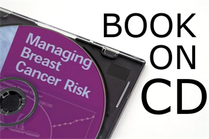Picture of Managing Breast Cancer Risk      Book on CD