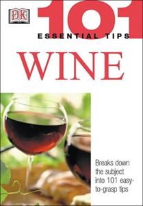 Wine: 101 Essential Tips CE Course